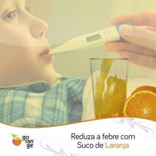 Reduza a febre com Suco de Laranja